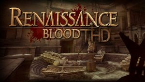 Renaissance Blood THD [ENG][Android] (2012)