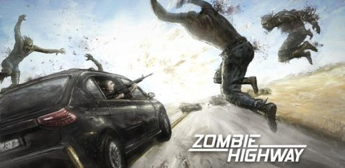 Zombie Highway 1.0 [ENG][Android] (2012)