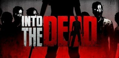 Into the Dead v1.3.2 [ENG][ANDROID] (2013)