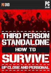 How To Survive: Third Person Standalone (RUS/ENG) [RePack] (2015) PC