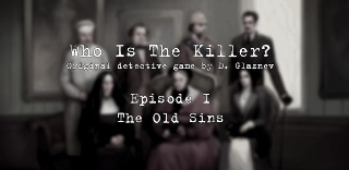 Who Is The Killer / Кто убийца ? (Episode I) v1.4.2 [RUS] (2012)
