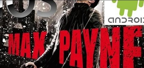 Max Payne [RUS] [Android] (2012)