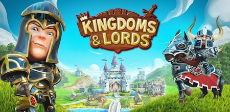 Kingdoms & Lords v. 1.3.2 [ENG][ANDROID] (2012)
