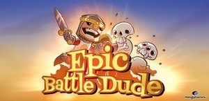 Epic Battle Dude 1.0.1 [ENG][ANDROID] (2012)