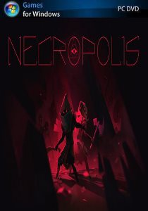 NECROPOLIS: Brutal Edition (2016) PC